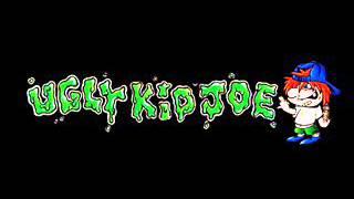 Ugly Kid Joe - Jesus Rode a Harley