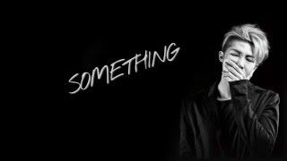 BTS Rap Monster – Something [Han|Rom|Eng lyrics]
