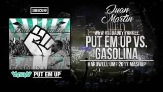 Put Em Up vs Gasolina (Hardwell UMF 2017 Mashup)