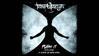 Kartikeya - Push It (Static-X cover, in memory of Wayne Static)