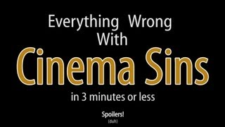 Everything Wrong With Cinema Sins In 3 Minutes Or Less width=