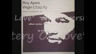 "ROY AYERS Virgin Ubiquity & MERRY CLAYTON. ""Mystery Of Love"". ""Unreleased Recordings 1976-1981""."