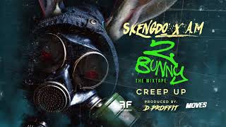 Skengdo x AM - Creep Up [Official Audio]