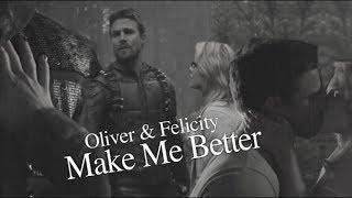oliver + felicity; you make me better