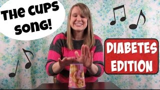"""The Cups Song - Diabetes edition! (""""When I'm Gone"""")"""