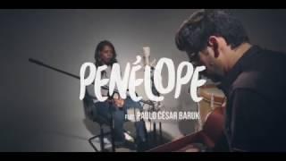 Toma o Meu Coração - Penélope feat. Paulo César Baruk