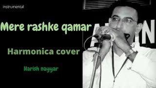 mere rashke qamar harmonica cover