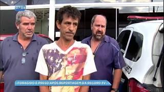 Foragido é preso após reportagem da Record TV