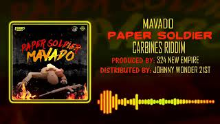 Mavado |  paper soldier | carbines riddim | preview  | april 2018