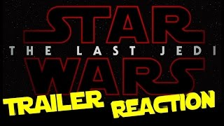 STAR WARS EPISODE 8 REACTION