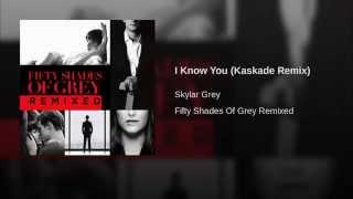 I Know You (Kaskade Remix)