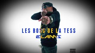 ELAMS - LES BOSS DE LA TESS (AUDIO) [14/15] / 'BALTIMORE' ALBUM GRATUIT
