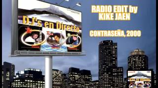 Dj's en Directo - Radio Edit by Kike Jaen