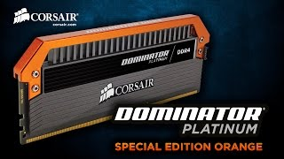 Corsair Dominator Platinum Special Edition Orange Intro