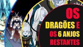 OS DRAGÕES E OS 6 ANJOS RESTANTES - Teoria Dragon Ball Super