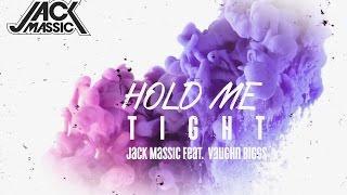 HOLD ME TIGHT Jack Massic feat. Vaughn Biggs (Lyric Video)