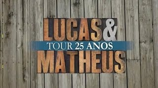 Lucas & Matheus - Tour 25 anos