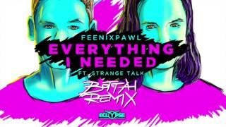 Feenixpawl - Everything I Needed ft. Strange Talk (Bottai Remix)
