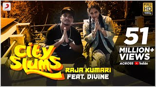 City Slums - Raja Kumari ft. DIVINE | Official Video