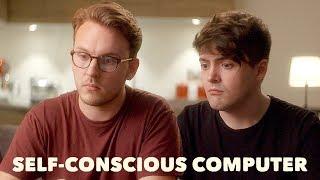 Self-Conscious Computer (feat. Anna Akana) - JACK AND DEAN