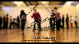 Cotton Shed Theatre Company: a peek inside our world