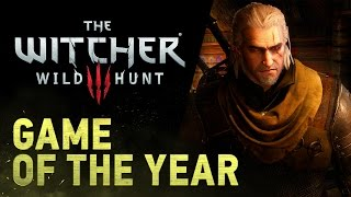 The Witcher 3: Wild Hunt || GAME OF THE YEAR Trailer