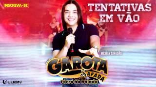 Wesley Safadão & Garota Safada - Tentativas em vão [CD Forró na Balada]
