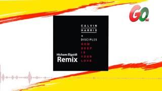 Calvin Harris - How Deep Is Your Love (Hicham Elgaidi Remix)