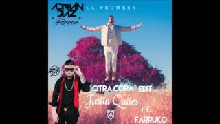 J Quiles Ft. Farruko - Otra Copa ( Adrian Diaz Extended Edit )
