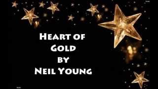 Heart of Gold Lyrics by Neil Young