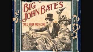 Big John Bates - Burlesque is Dead