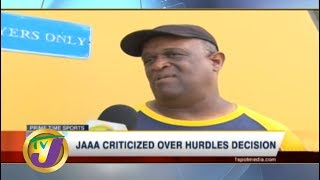 TVJ Sports Today: JAAA Criticized Over Hurdles Decision - June 24 2019