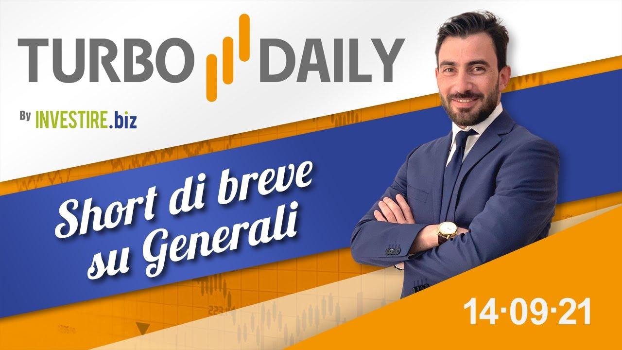 Turbo Daily 14.09.2021 - Short di breve su Generali