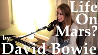 Life On Mars? (David Bowie) - Cover by Allie Farris