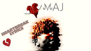 MAJ - The Heartbreak (Lyrics) (Prod. Nimbus Beats)