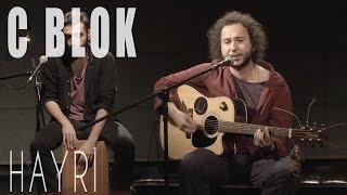 C Blok - Hayri (JoyTurk Akustik Stüdyosu Canlı Performans)