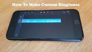 How To Make Custom Ringtones on IPhone 7 / Iphone 7 Plus No Computer No Jailbreak - Fliptroniks.com