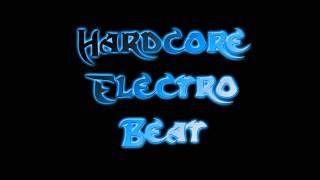 Hardcore Electro Beat -TJ Toby