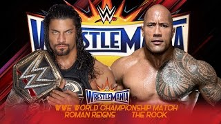 Roman Reigns vs The Rock Wrestlemania 33 - Promo - HD width=