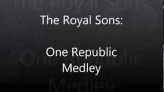 The Royal Sons - OneRepublic Medley