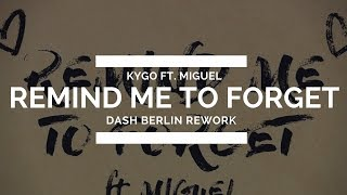 Kygo ft. Miguel - Remind Me To Forget (Dash Berlin Rework) [Live @ #Ultra20]