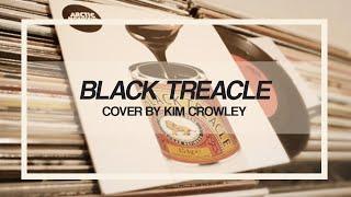 black treacle - arctic monkeys cover