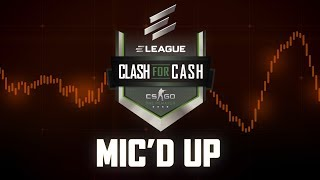 MIC'D UP: Clash 4 Cash