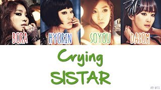 SISTAR (씨스타) - Crying Lyrics [HAN|ROM|ENG]