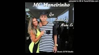 Mc Maneirinho - Que Saudade da Minha Ex (Tiago Jr. Remix)