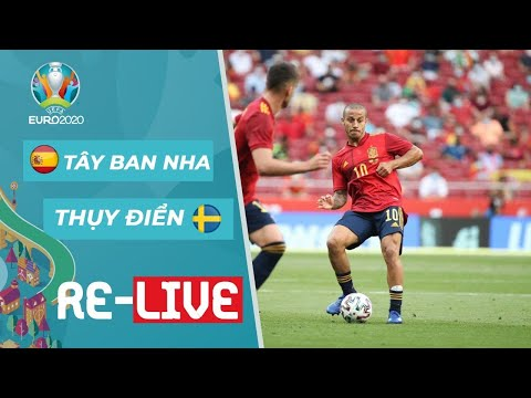 Phát lại: EURO 2020 | FULL TRẬN | TÂY BAN NHA - THỤY ĐIỂN