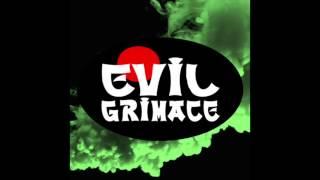 EVIL GRIMACE - Bim Bim