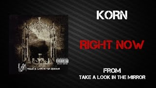 Korn - Right Now [Lyrics Video]