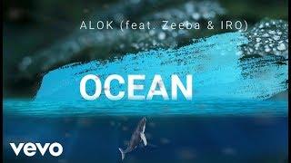 Alok, Zeeba and IRO - Ocean [LYRICS VIDEO] (Radio Edit)