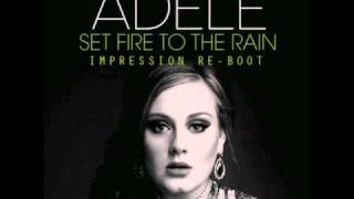 Adele - Set Fire To The Rain (Impression Re-Boot)